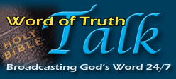 Click here to listen to Word of Truth Talk