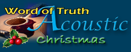 Word of Truth Radio: Acoustic Christmas Internet Radio Station